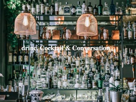 drinc. Cocktail & Conversation