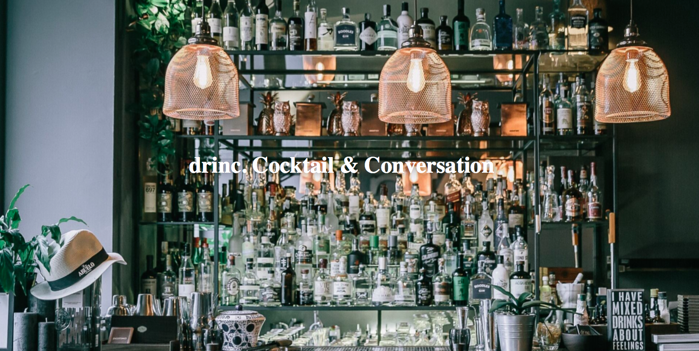 drinc. Cocktail & Conversation